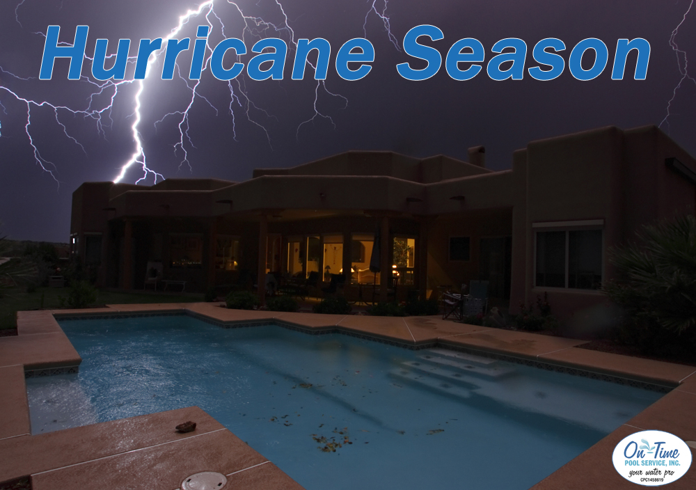 hurricane season and your pool